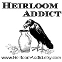 Heirloom Addict